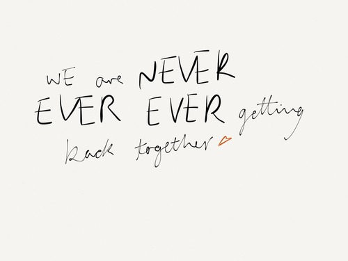 taylor-swift-lyrics-we-are-never-getting-back-together-quotes-3